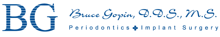 Bruce Gopin, DDS, MS Periodontics + Implant Surger